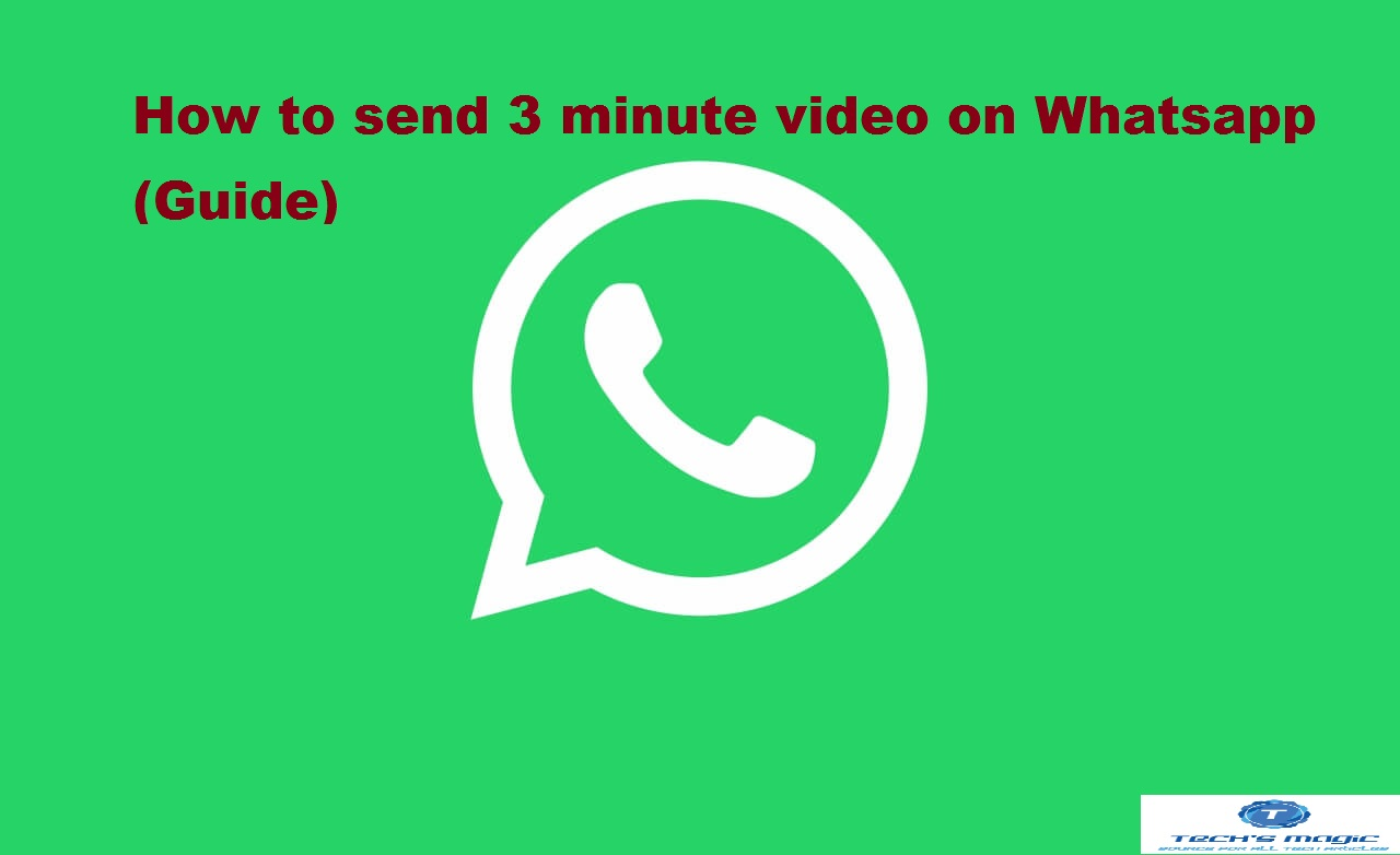 send 5 minutes video Whatsapp