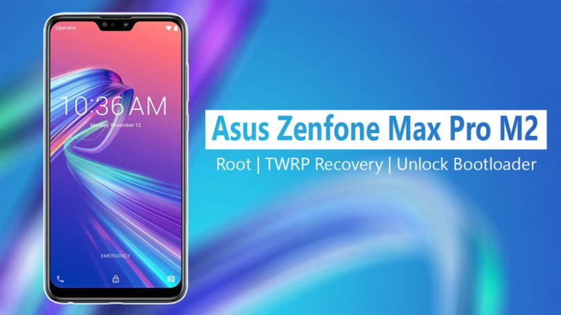 Root ASUS Zenfone Max pro M2 via Magisk