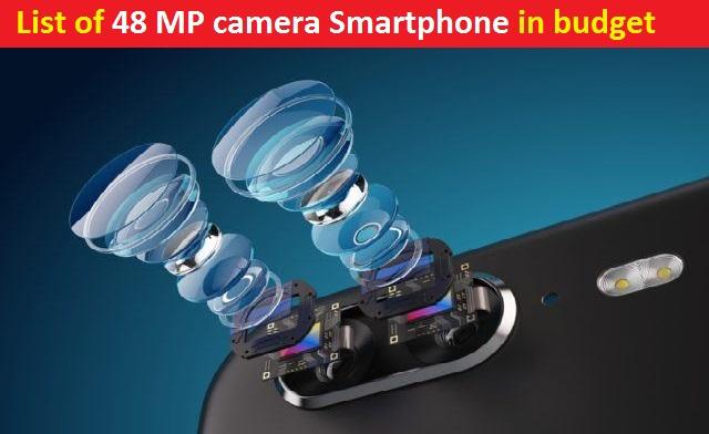 48 MP camera Smartphone in budget