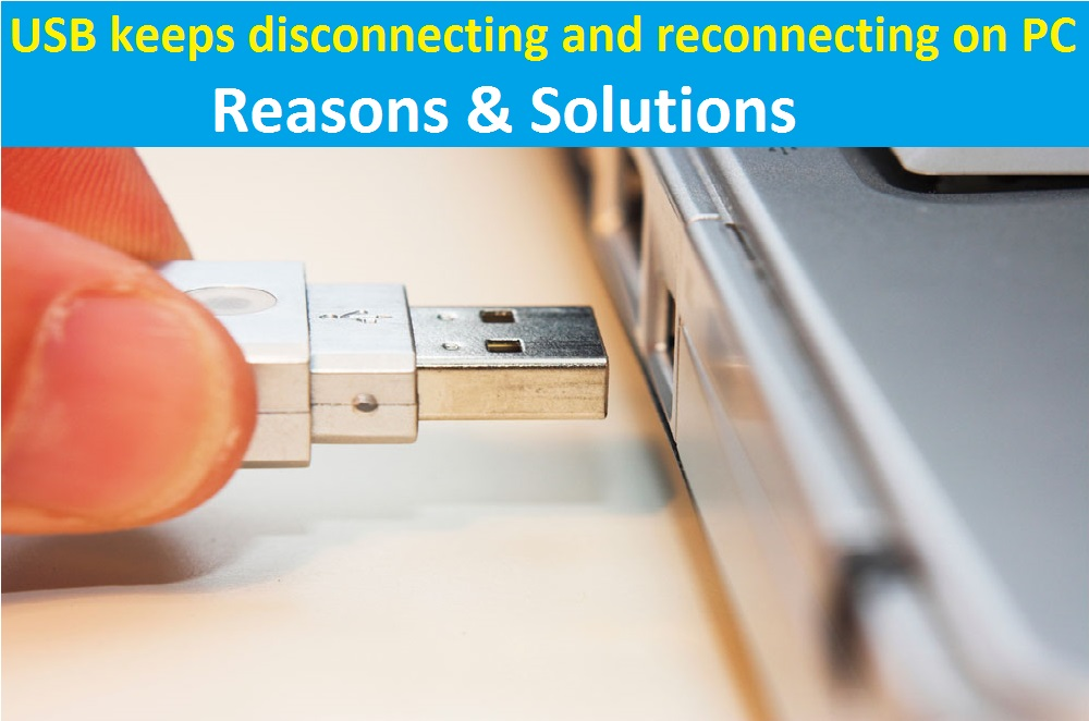 USB keeps disconnecting and reconnecting