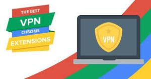 vpn extension Chrome