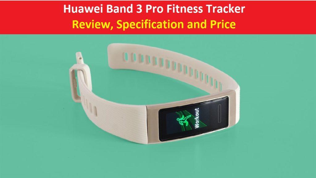 Huawei Band 3 Pro review